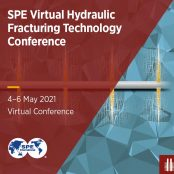 SPE Hydraulic Fracturing Technology Conference and Exhibition 2021